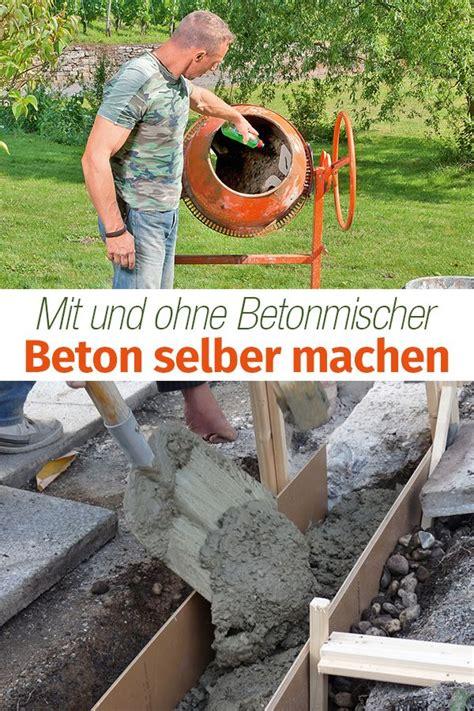 Wie Mache Ich Beton by Beton Selber Machen Bauen Eigenes Haus Bauen