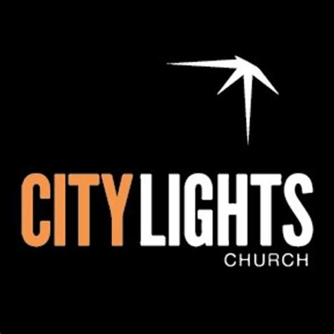city lights church city lights church citylightsac