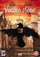 Voodoo Moon (2005) - Rotten Tomatoes