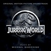 Jurassic World Original Motion Picture Soundtrack