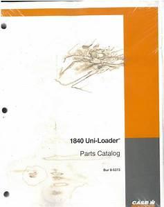 Case Uniloader Skid Steer Loader 1840 Parts Manual