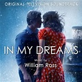 'In My Dreams' Soundtrack Released | Film Music Reporter