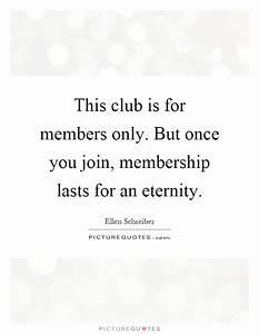 Membership Quot... Member Club Quotes