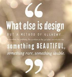 22 best images about interior design quotes on pinterest With interior decorators quotes