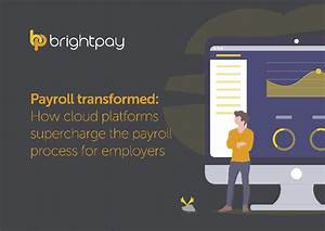 Payroll Transformed  How Cloud Platforms Supercharge The