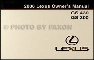 2006 Lexus Gs 300 And Gs 430 Navigation System Owner U0026 39 S Manual Original