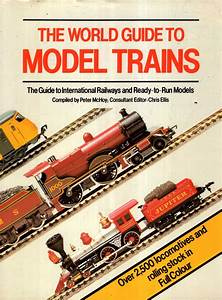 World Guide To Model Trains