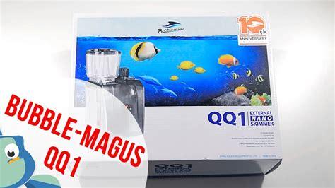 Bubble-magus Qq1