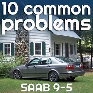 10 Common Saab 9-5 Problems