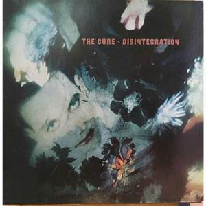 Disintegration By The Cure  Lp With Bluejazzman