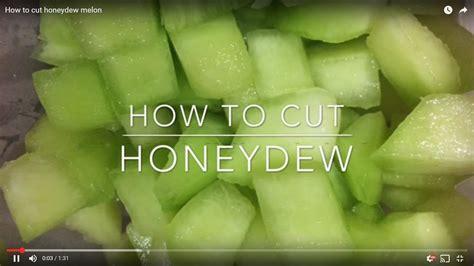 cut honeydew melon youtube