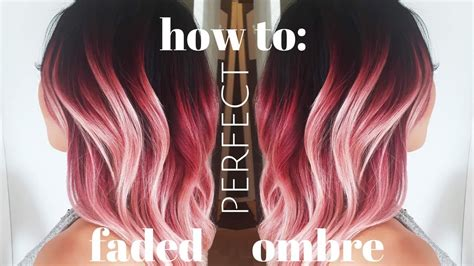 How To Do The Perfect Faded Ombre Youtube