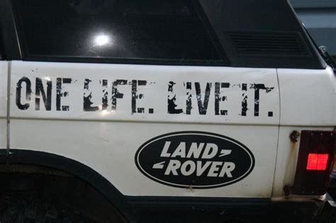 life   decal land rover forums land rover