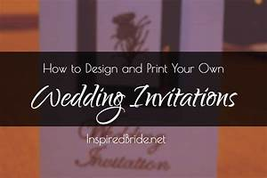 how to print your own wedding invitations images weddi on With design and print your own wedding invitations for free