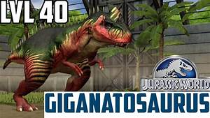 Jurassic World The Game - Giganotosaurus - Level 40 ...