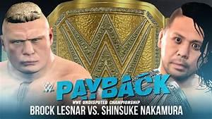 Payback Gewinnspiel 2017 : wwe 2k17 story payback 2017 ppv trailer road to undertaker vs sting lesnar vs nakamura ~ Yasmunasinghe.com Haus und Dekorationen