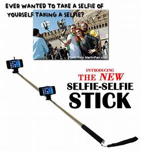 In Ten Years Th... Funny Selfie Stick Quotes