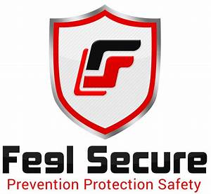 Feel Secure – Prevention Protection Safety