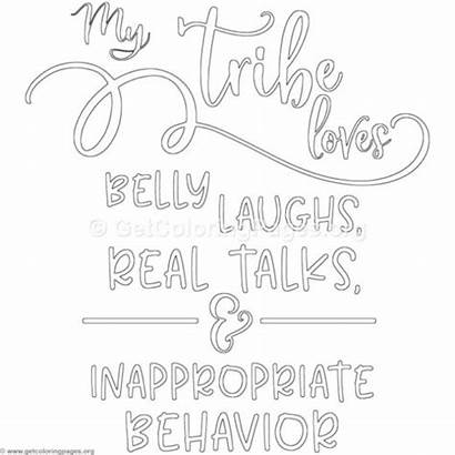 Quotes Funny Sayings Coloring Getcoloringpages Lettering Tribe