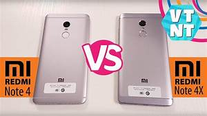 Xiaomi Redmi Note 4 Vs Xiaomi Redmi Note 4x