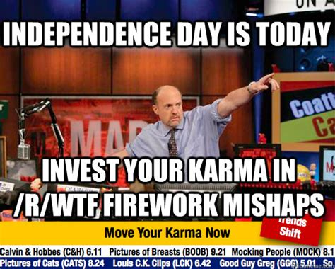 Independence Day Memes - independence day is today invest your karma in r wtf firework mishaps mad karma with jim