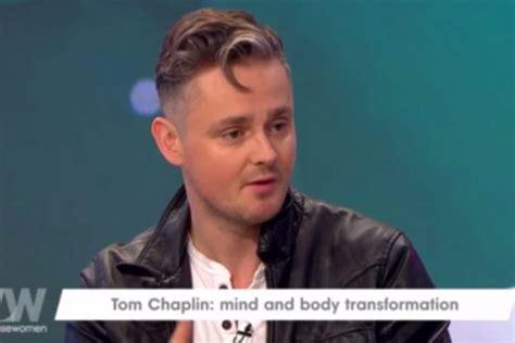 Loose Women Tom Chaplin Shows Off Transformation As He