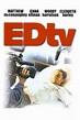 EDTV movie review & film summary (1999) | Roger Ebert