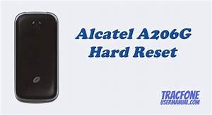 How To Perform Hard Reset Tracfone Alcatel A206g Flip Phone