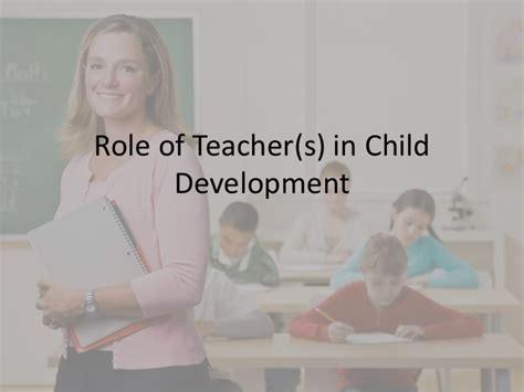 Role Of Teacher(s) In Child Development