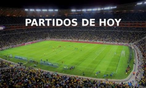 Toda la programación actualizada de los partidos de fútbol que pasarán en vivo por televisión en colombia. Partidos de Hoy