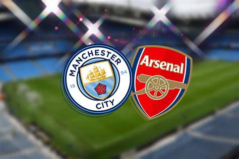 Man City vs Arsenal FC LIVE! Latest team news, lineups ...