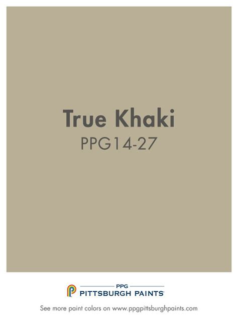 true khaki paint color true khaki from ppg pittsburgh paints is a classic neutral