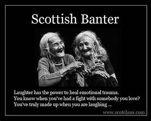 Scottish Banter... Funny Banter Quotes