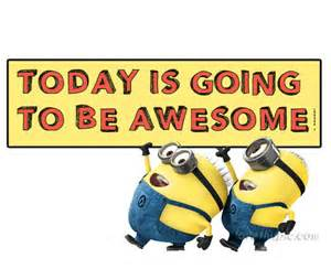 today is going to be awesome pictures photos and images for and
