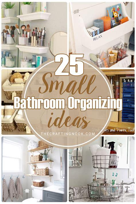 small bathroom organizing ideas  crafting nook