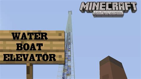 How To Make A Boat Elevator In Minecraft Pe by How To Make A Boat Elevator In Minecraft Xbox 360