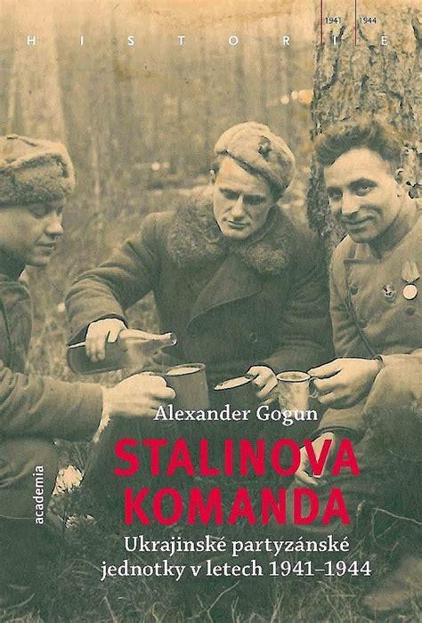 Stalinova komanda   KNIHCENTRUM.cz