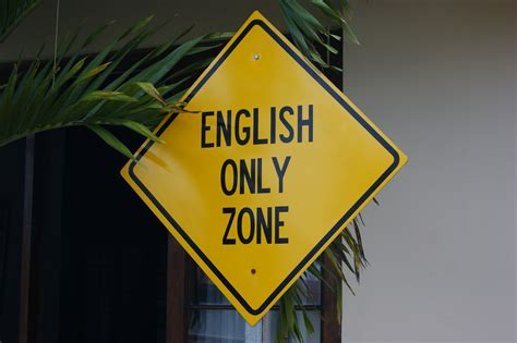 This Is An English-only Zone