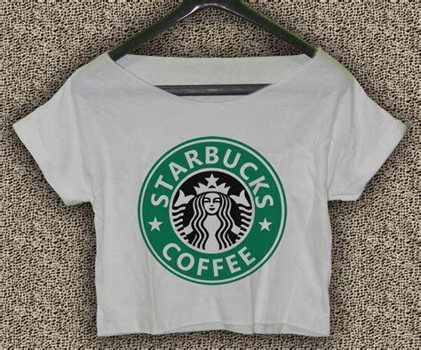 Kaos Tshirt Starbucks Coffee starbucks coffee shirt crop top starbucks coffee crop