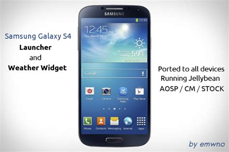 samsung launchers for android install samsung galaxy s4 launcher on your android