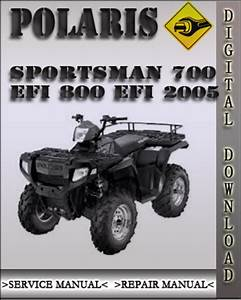 2005 Polaris Sportsman 700 Efi 800 Efi Factory Service