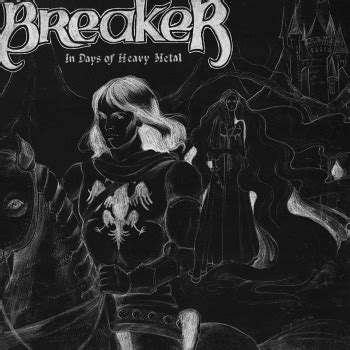 Breaker Archives  Heavy Metal Gems Forgotten Metal Albums