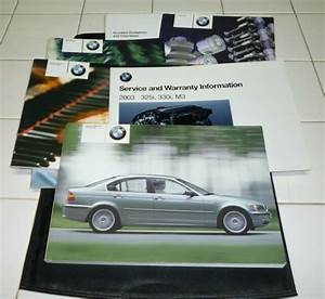 2003 Bmw 325i Owners Manual Set Guide 03 330i 325 330 320