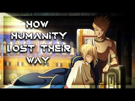 humanity lost   gilgamesh mankinds