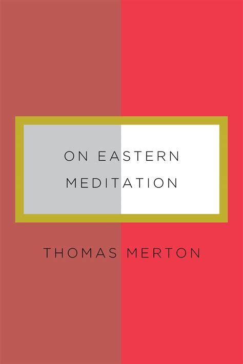 meditation eastern merton thomas bonnie thurston wilderness bread appetite zen birds directions ndbooks