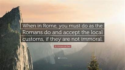 Romans Rome Must Customs Accept Local Immoral