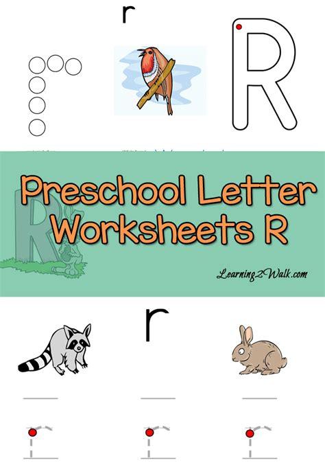 free preschool letter r worksheets learning 2 walk 265 | Inside Preschool Letter Worksheets R