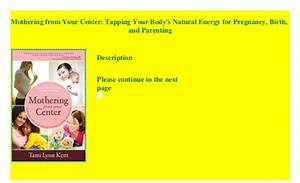 Mothering From Your Center  Tapping Your Body U0026 39 S Natural