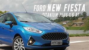 Ford New Fiesta 2018 - Teste Webmotors