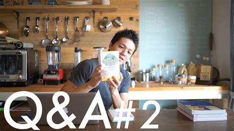 Peaceful Cuisine Q&a #2 Youtube